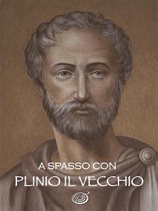 A spasso con Plinio il Vecchio