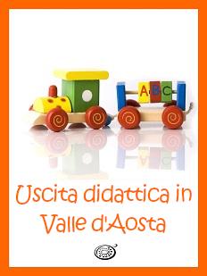 Uscita didattica in Valle d'Aosta